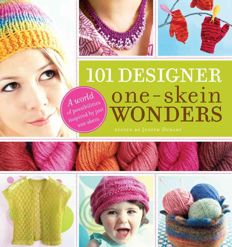 101 Designer One-Skein Wonders By Durant, Judith (EDT)